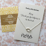 Pretty Little Necklace - Thank You For Helping Us Tie The Knot Wedding Jewelry