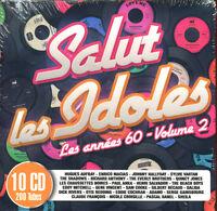 SALUT LES IDOLES LES ANNEES 60 VOLUME 2 - 10 CD COMPILATION NEUF SOUS CELLO