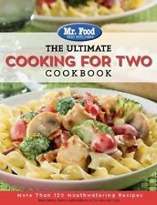 THE ULTIMATE COOKING FOR TWO COOKBOOK - MR. FOOD TEST KITCHEN (COR) - NEW PAPERB
