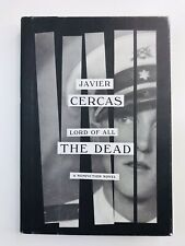Lord of All the Dead: A nonfiction novel  by Javier Cercas