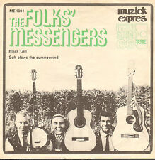 "FOLKS' MESSENGERS - Black Girl (RARE 1966 DUTCH FOLK VINYL SINGLE 7"")"