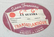 08  Authentique Etiquette  Cie Gle Transatlantique LINEA FRANCESA  - LA GUAYRA