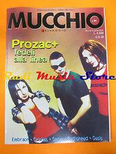 Rivista MUCCHIO SELVAGGIO 391/2000 Prozac+ Embrace Oasis Radiohead Smog * No cd