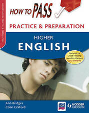 How to Pass Practice and Preparation: Higher English, Eckford, Colin, Bridges, A