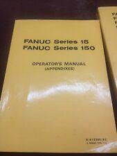 FANUC OPERATORS APPENDIXES FANCU SERIES 15,150