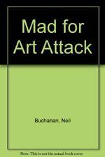 "Mad for ""Art Attack"",Neil Buchanan"