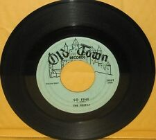 THE FIESTAS 45 so fine / last night i dreamed OLD TOWN #1062 (920)