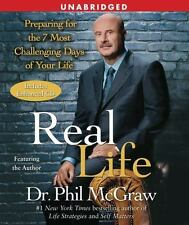 Real Life Preparing For 7 Most Challenging Days Of Your Life By Dr. Phil McGraw