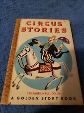 Circus Stories, A Golden Story Book,1949(Children's Hardcover) #8, 1st Edition