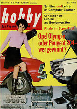 hobby 3/68 1968 Daf 55 Peugeot 204 Opel Olympia Hawker Siddely ZIL 114 Gnat Benz