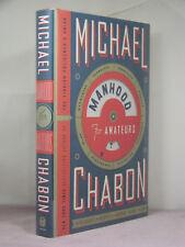 1st,sigined,Manhood for Amateurs:Pleasures,Regrets of a Husband..,Michael Chabon