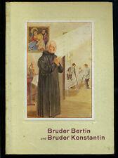 Bruder Bertin Schuster und Bruder Konstantin Craemer -- 1932 --