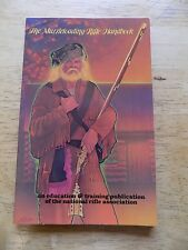 THE MUZZLELOADING RIFLE HANDBOOK NATIONAL RIFLE ASSOCIATION NRA SOFTCOVER