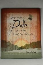 'Path'-If You Can Find A Path With No... Streched Canvas Wall Art  #486708  NEW