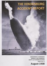 Hindenburg Accident Report (REPRINT) (Airship LZ-129 Hindenburg, May 6, 1937)