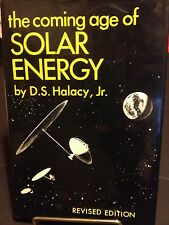 1972 hb book - Coming Age Solar Energy by Halacy - Sun Space Age Environment