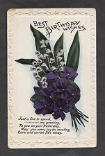 Posted 1913 Birthday Card: Flowers: Care & Sorrow Flee Away