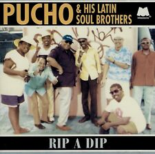 PUCHO & HIS LATIN SOUL BROTHERS  rip a dip
