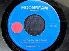 Cajun Novelty 45: Cypress City The Cajun Rap Song/June Moonbeam Ah-549/550