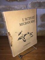 L'activité migratoire par J. Oberthur - 1947