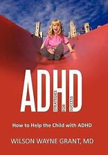 Adhd : Strategies for Success by Wilson Wayne Grant (2011, Hardcover)