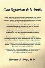 Cura Vegetariana de la Artritis by Horacio F. Ariza (2007, Paperback)