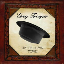GREG TROOPER - Upside-Down Town  (Oct-2014, 52 Shakes) CD - NEW