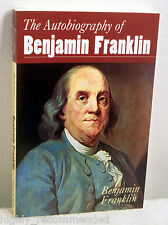 The Autobiography of Benjamin Franklin by Benjamin Franklin (1994, Paperback)