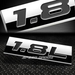 METAL EMBLEM CAR BUMPER TRUNK FENDER DECAL LOGO BADGE CHROME BLACK 1.8L 1.8 L