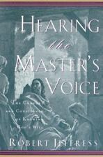 Hearing the Master's Voice: The Comfort and Confidence of Knowing God's Will