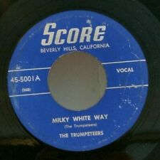 Trumpeteers  MILKY WHITE WAY / HANDWRITING ON THE WALL (GOSPEL 45) PLAYS VG