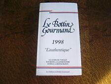 le bottin gourmand 1998 l'authentique le guide du voyage tourisme