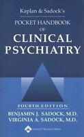 Kaplan and Sadock's Pocket Handbook of Clinical Psychiatry by Virginia A. Sadock