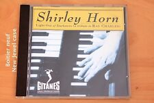 Shirley Horn - Light out of Darkness - A tribute to Ray Charles - 15 titres - CD