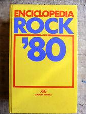 Enciclopedia del Rock anni 80 - Arcana editrice