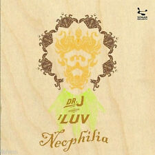 DR. J = luv neophilia = DOWNTEMPO BROKEN BEAT DEEP HOUSE GROOVES !!