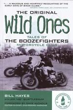 The Original Wild Ones: Tales of the Boozefighters Motorcycle Club, Bill Hayes,