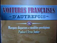 FASCICULE 85  VOITURES FRANCAISES AUTREFOIS PANHARD DYNA JUNIOR 1951