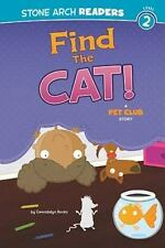Find the Cat!: A Pet Club Story (Stone Arch Readers)-ExLibrary
