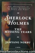 Sherlock Holmes: The Missing Years by Jamyang Norbu First U.S. Edition- High Gra
