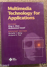 Multimedia Technology for Applications Hardcover by Bing Sheu & Mohammed Ismael