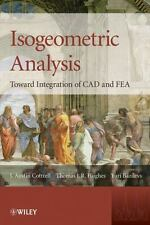 Isogeometric Analysis: Toward Integration of CAD and FEA by J. Austin Cottrell