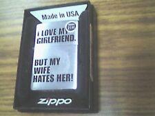 Zippo Lighter I love my girlfriend but my wife hates her 24522