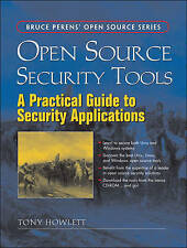NEW Open Source Security Tools: Practical Guide to Security Applications, A