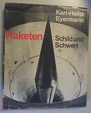 Raketen Schild und Schwert /Karl Heinz Eyermann 1967 Bildband NVA DDR Volksarmee