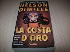 NELSON DeMILLE-LA COSTA D'ORO-I MITI MONDADORI N.201-2001 MOLTO BUONO!!