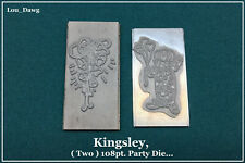 Kingsley Machine ( Two 108pt. Party Die ) Hot Foil Stamping Machine