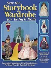 Sew the Storybook Wardrobe for 18-Inch Dolls by Jean Becker and Joan Hinds...