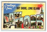 LARGE Letter Greetings from Bay Shore Long Island NY Linen Postcard I22