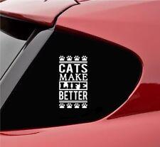 Cats make life better vinyl decal sticker bumper funny